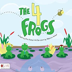 The Four Frogs | [Rick Parker, Rebecca Parker]