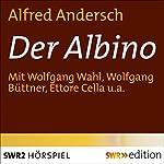 Der Albino | Alfred Andersch