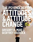 The Psychology of Attitudes and Attitude Change