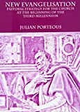 img - for New Evangelisation: Pastoral Strategy for the Church at the Beginning of the Third Millennium book / textbook / text book