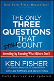 img - for The Only Three Questions That Still Count: Investing By Knowing What Others Don't book / textbook / text book