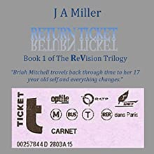 Return Ticket: Revision Trilogy, Book 1 Audiobook by JA Miller Narrated by Jennifer Miller