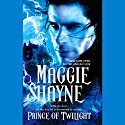 Prince of Twilight Audiobook by Maggie Shayne Narrated by Christian Rummel