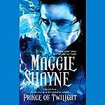 Prince of Twilight | Maggie Shayne