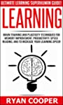 Learning: Ultimate Learning Superhuma...