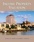 Income Property Valuation by Jeffrey d. Fisher (2007-12-20)