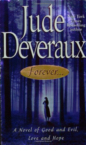Forever... : A Novel of Good and Evil, Love and Hope (Forever Trilogy)