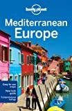 img - for Lonely Planet Mediterranean Europe (Travel Guide) book / textbook / text book