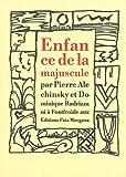 echange, troc Pierre Alechinsky, Dominique Radrizzani - Enfance de la majuscule