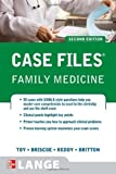 img - for By Eugene C. Toy - Case Files Family Medicine, Second Edition (Lange Case Files) (2nd Edition) (9.1.2009) book / textbook / text book