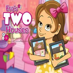 Eva's Two Houses | [Martha Sierra Martinez]