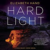 Hard Light: The Cass Neary Crime Novels, Book 3 | Elizabeth Hand
