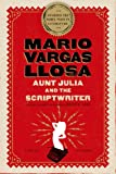 img - for Aunt Julia and the Scriptwriter: A Novel book / textbook / text book