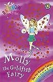 Rainbow Magic: The Pet Keeper Fairies: 34: Molly The Goldfish Fairy