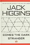 Jack Higgins Comes the Dark Stranger