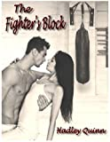 """The Fighter's Block"" av Hadley Quinn"