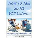 51TUnEAO9wL. SL160 OU01 SS160  How to Talk So HE Will Listen...And Listen So He Will Talk (Kindle Edition)