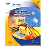 Elementary Education: Content Knowledge Study Guide (The Praxis Series) ~ Educational Testing...