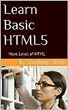 Learn Basic HTML5: Next Level of HTML (English Edition)
