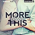 More Than This: Man Than, Book 1 (       UNABRIDGED) by Jay McLean Narrated by Jeremy York, Allison Lynnewood