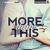 More Than This: Man Than, Book 1 | Jay McLean