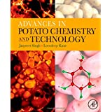 Advances in Potato Chemistry and Technology ~ Jaspreet Singh