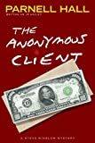 The Anonymous Client (A Steve Winslow Mystery)