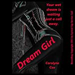 Dream Girl: An Erotic Night with a Call Girl | Carolyne Cox