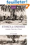 Ethics for Enemies: Terror, Torture,...