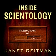 Inside Scientology: The Story of America's Most Secretive Religion Audiobook by Janet Reitman Narrated by Stephen Hoye