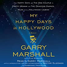 My Happy Days in Hollywood: A Memoir Audiobook by Garry Marshall Narrated by Garry Marshall