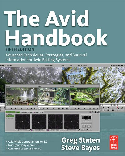 The Avid Handbook: Advanced Techniques, Strategies, and Survival Information for Avid Editing Systems