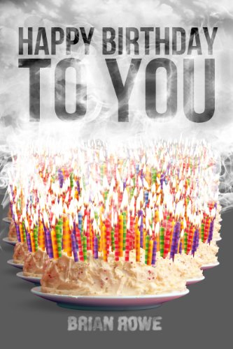 Happy Birthday to You (Birthday Trilogy, Book 3)