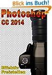 Photoshop CC 2014 Effektiv Freistellen