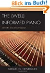 The (Well) Informed Piano: Artistry a...