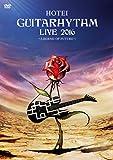 GUITARHYTHM LIVE 2016 [DVD]