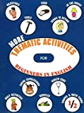 More Thematic Activities: For Beginners in English (1895451302) by Macdonald, David