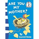Are You My Mother? (Beginner Series)by P. D. Eastman
