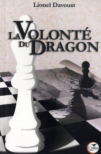 La volonté du dragon