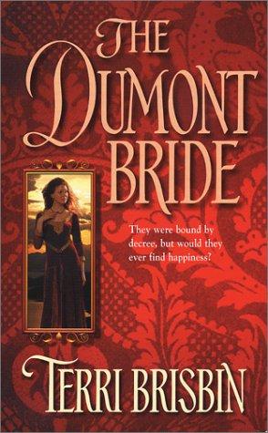 The Dumont bride, TERRI BRISBIN