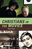 Christians in the Movies: A Century of Saints and Sinners