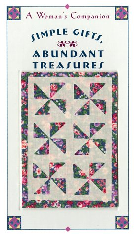 Simple Gifts, Abundant Treasures: A Woman's Companion (Enhanced Gift Editions), Beth Mende Conny
