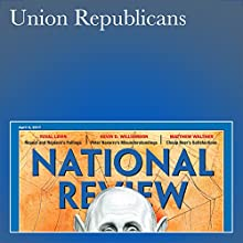 Union Republicans Periodical by Bill McMorris Narrated by Mark Ashby