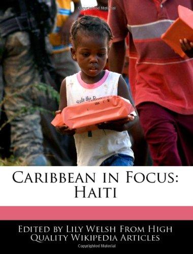 Caribbean in Focus: Haiti