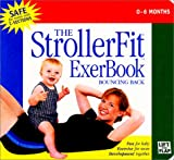 The StrollerFit ExerBook : Bouncing Back
