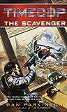 Timecop: The Scavenger (0345421965) by Dan Parkinson