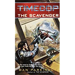 Timecop: The Scavenger by Dan Parkinson