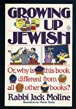 Growing Up Jewish: or, Why is This Book Different from All Other Books?