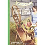 Classic Starts™: Grimm's Fairy Tales (Classic Starts™ Series)