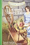 Classic Starts™: Grimms Fairy Tales (Classic Starts™ Series)